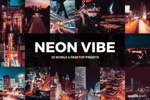 20款霓虹灯光效果城市街道摄影LR预设 20 Neon Vibe Lightroom Presets and LUTs