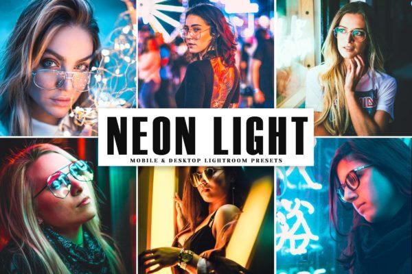 霓虹灯效果夜间照片后期处理LR预设 Neon Light Mobile & Desktop Lightroom Presets