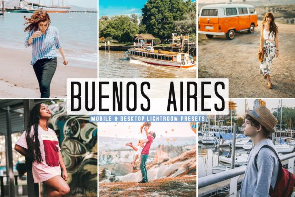 旅游景点打卡摄影LR调色预设 Buenos Aires Mobile & Desktop Lightroom Presets