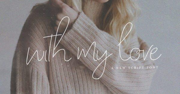 极简风英文手写脚本字体 With My Love Font
