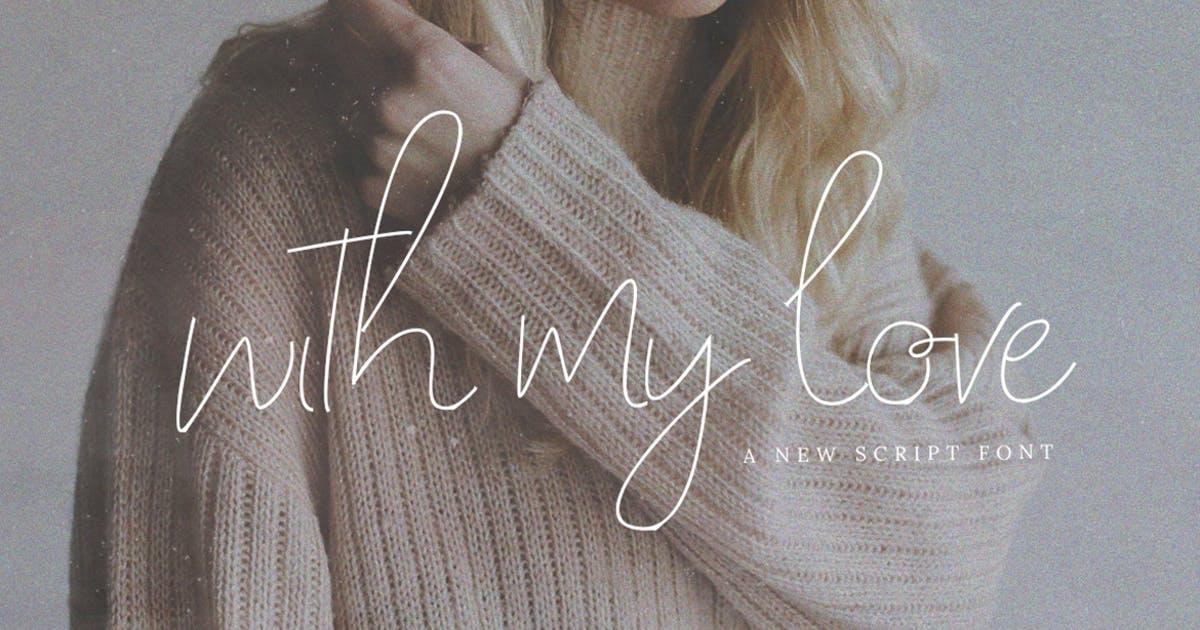 极简风英文手写脚本字体 With My Love Font设计素材模板
