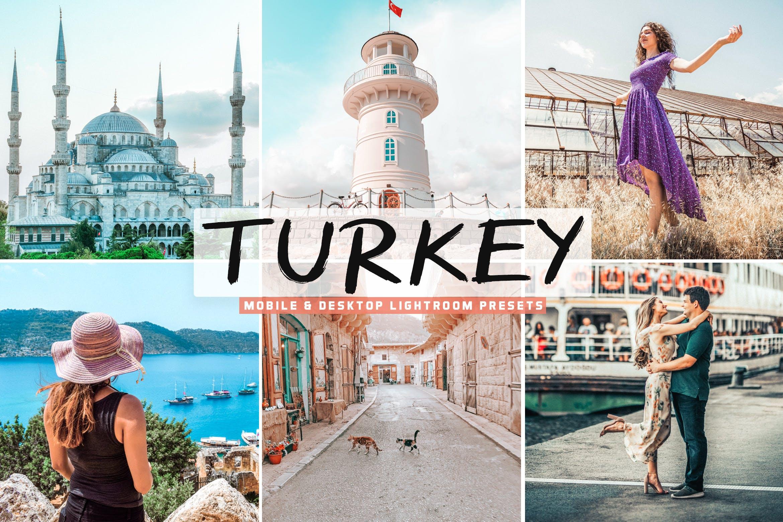 旅游景点照片LR调色预设 Turkey Mobile & Desktop Lightroom Presets设计素材模板