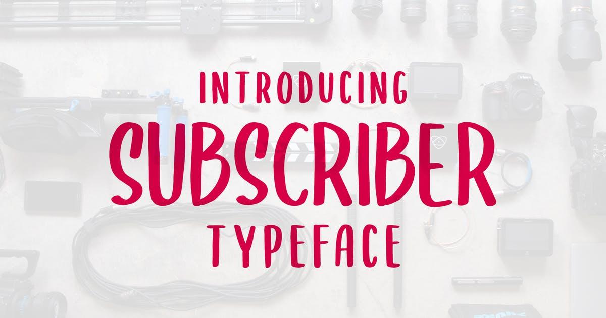 英文字母设计无衬线字体合集 SUBSCRIBER Font设计素材模板