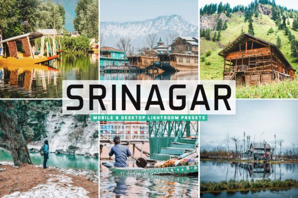 户外摄影后期色彩增强LR调色预设 Srinagar Mobile & Desktop Lightroom Presets