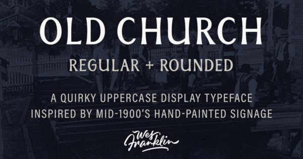 英文衬线字体素材 Old Church – Serif Display Font