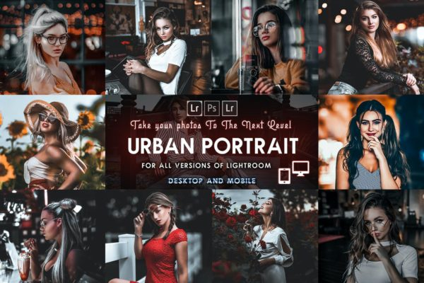 城市人像专业摄影后期处理Lightroom预设 Urban Portrait Presets Mobile & Desktop lightroom