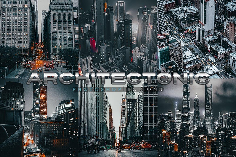 现代都市建筑风架构高品质电影感Photoshop动作 Architectonic Photoshop Actions设计素材模板
